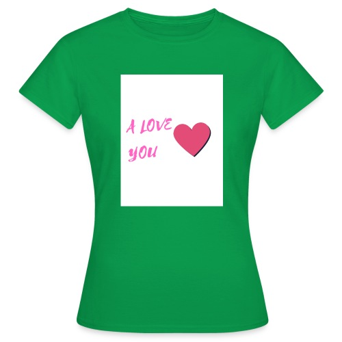 A LOVE YOU ROSE - T-shirt Femme
