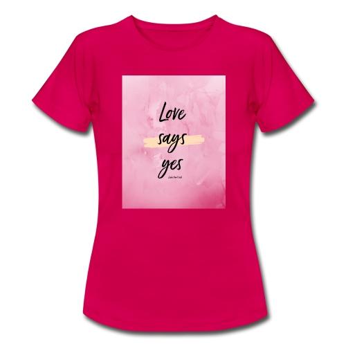 Love says yes blush marmor - Frauen T-Shirt