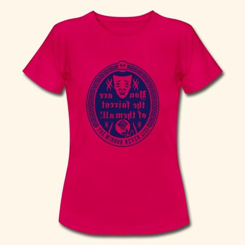 Fairest of them all - Frauen T-Shirt
