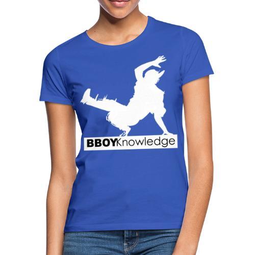 bboy knowledge Blanc & Noir - T-shirt Femme