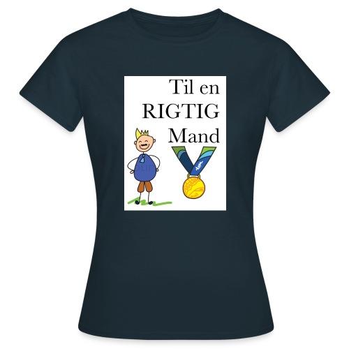En rigtig mand - Dame-T-shirt