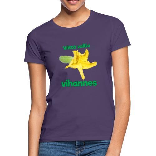Viittä vaille vihannes, avomaankurkku - Naisten t-paita