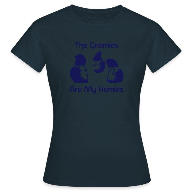 The Gnomies Are My Homies