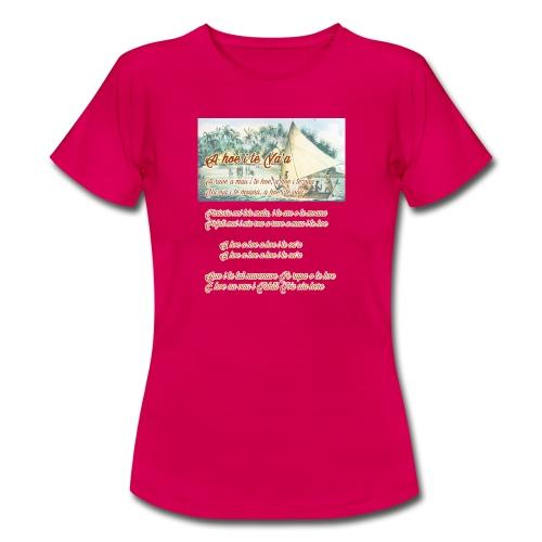16 A HOE I TE VAA - T-shirt Femme