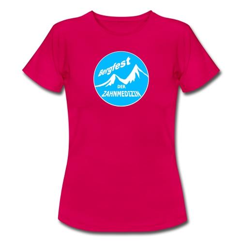 Bergfest der Zahnmedizin - Frauen T-Shirt