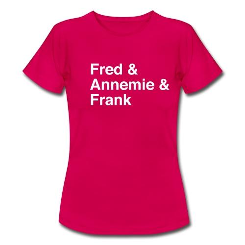 fred annemie frank - Frauen T-Shirt