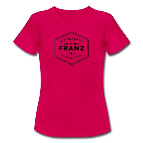 DER STARKE FRANZ - Frauen T-Shirt