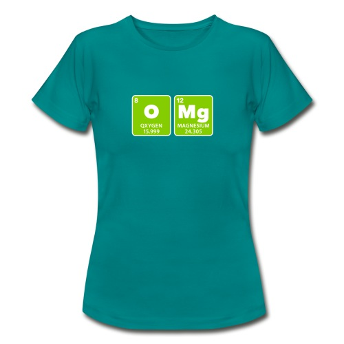 periodic table omg oxygen magnesium Oh mein Gott - Women's T-Shirt