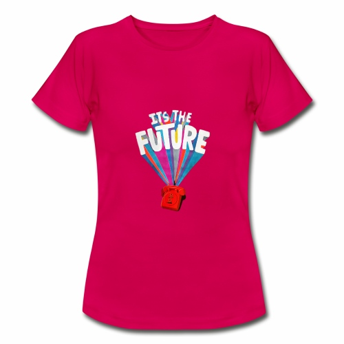 IT'S THE FUTURE - T-shirt Femme