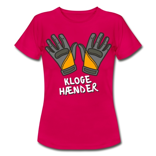 Kloge hænder *hvid tekst | Kloakministeriet - Dame-T-shirt