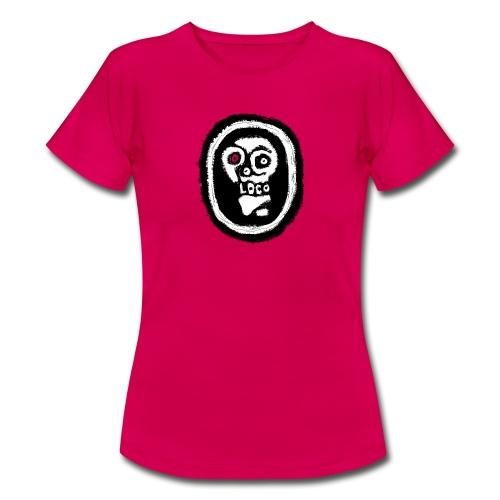 Poco Loco..its got a ring to it - Women's T-Shirt