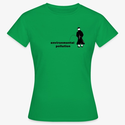 Pissing Man against Environmental Pollution - Frauen T-Shirt