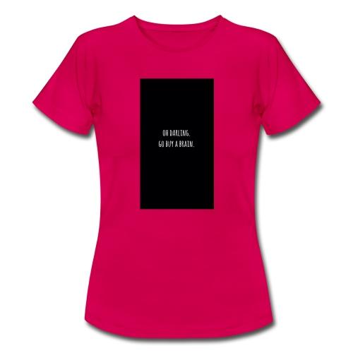 Diss - Frauen T-Shirt