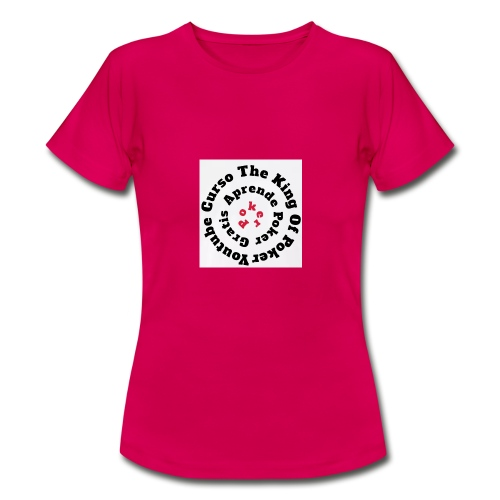 The King Of Poker - Camiseta mujer
