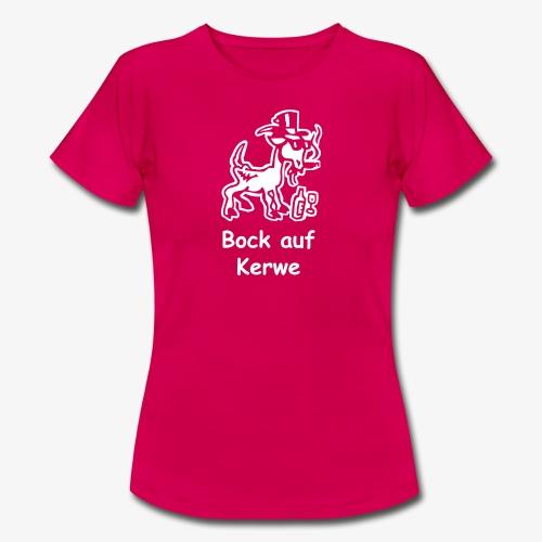 Bock auf Kerwe - Frauen T-Shirt