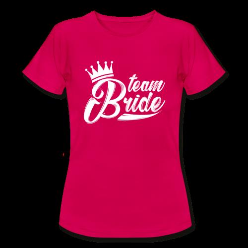 teambride - Frauen T-Shirt