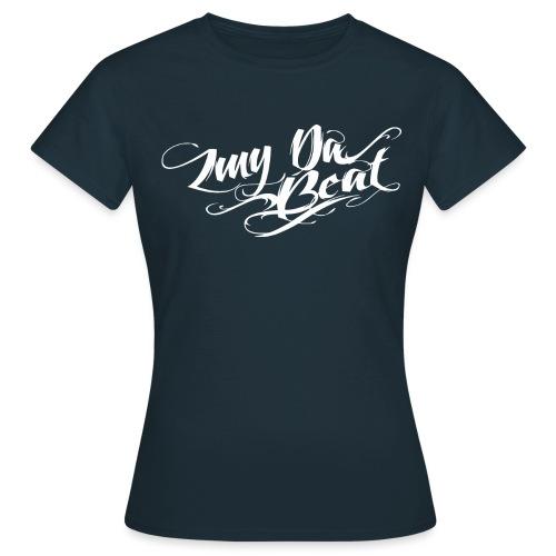 ZMY DaBeat - Production - Frauen T-Shirt