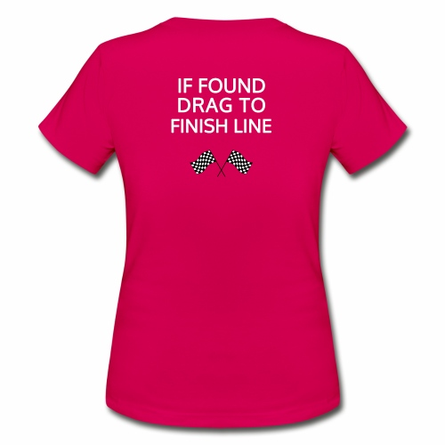 If found, drag to finish line - hardloopshirt - Vrouwen T-shirt