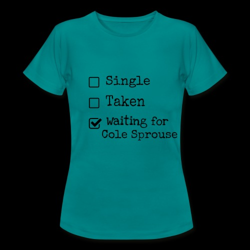 Waiting for Cole Sprouse - T-shirt Femme