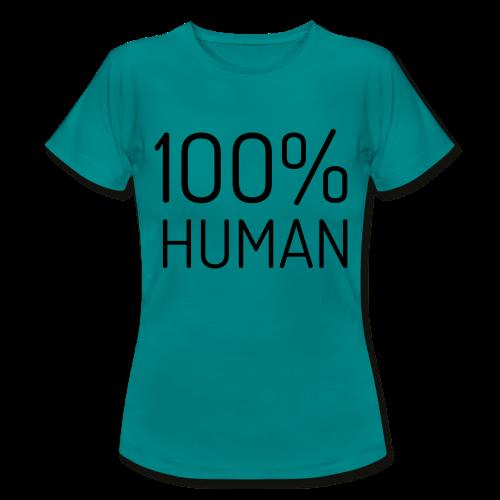 100% Human - Vrouwen T-shirt
