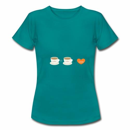 Coffe plus Coffee equals Love - Women's T-Shirt