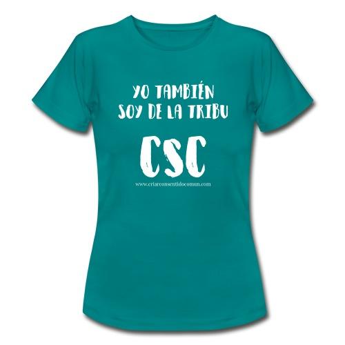 Yo también soy de la Tribu CSC - Camiseta mujer