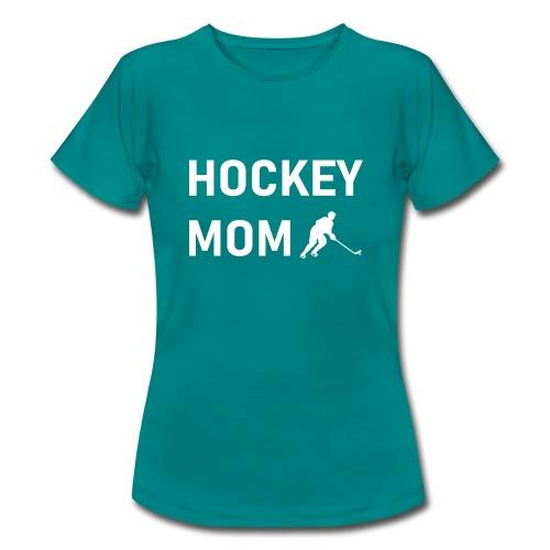 Hockey Mom - Frauen T-Shirt