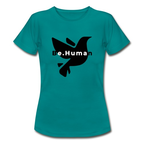 be human liberty - Vrouwen T-shirt