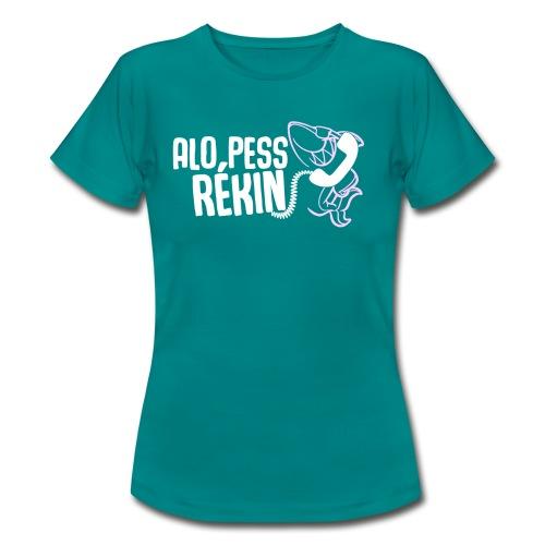 Alo pess rékin - T-shirt Femme