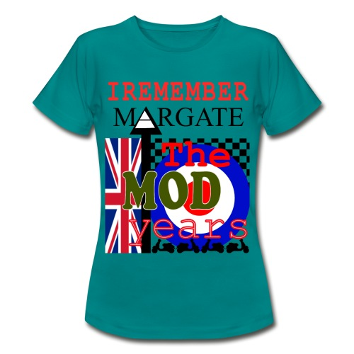 REMEMBER MARGATE - THE MOD YEARS 1960's - Women's T-Shirt