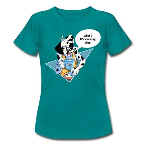 Dalmatien avec son café du matin - T-shirt Femme