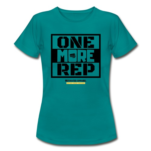 One More Rep - Women's T-Shirt