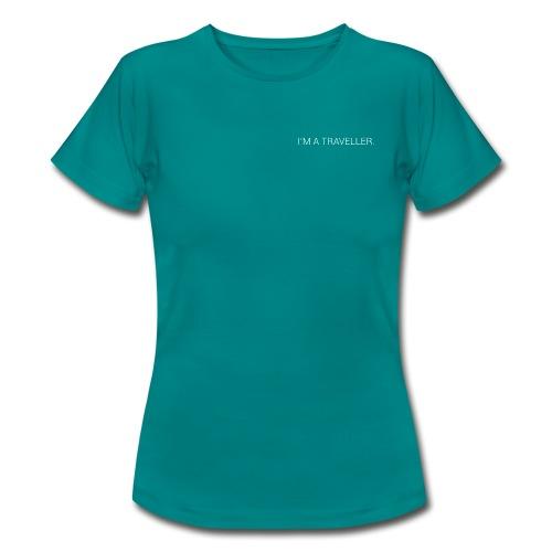 Text I'm a Traveller. - T-shirt Femme