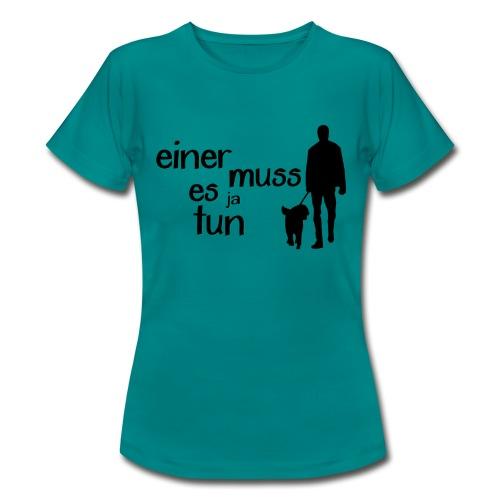 Gassi / Hundegang - einer muss! Hunde Geschenk - Frauen T-Shirt