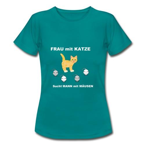 Frau mit Katze - Katzen-Humor Partnersuche - Frauen T-Shirt