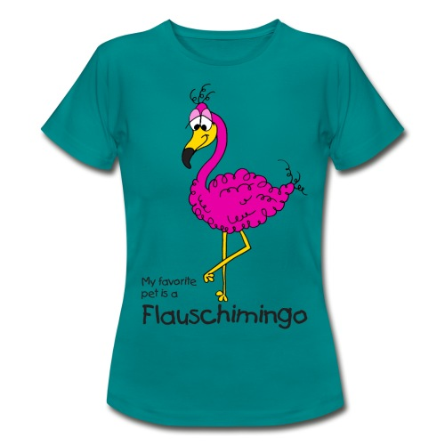 My favorite pet is a Flauschimingo - Frauen T-Shirt