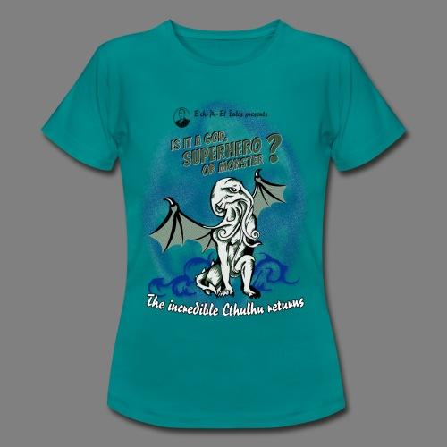 Cthulhu - Frauen T-Shirt