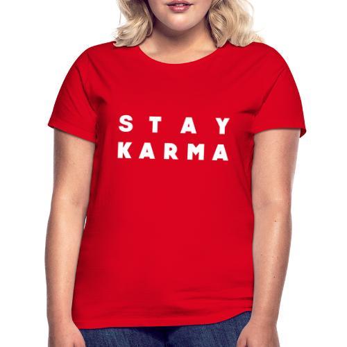 Stay Karma - Maglietta da donna