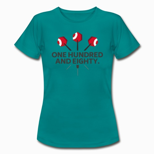 One Hundred And Eighty. Winner-Edition. - Frauen T-Shirt