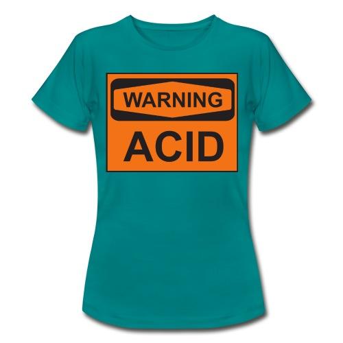 Warning Acid - Frauen T-Shirt