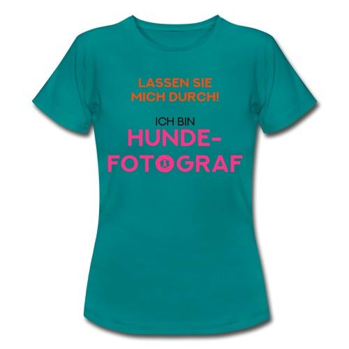 Hunde-Fotograf Fotografin Geschenkidee Design Hund - Frauen T-Shirt