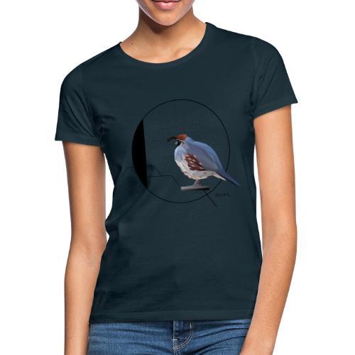 Q for Quail - Vrouwen T-shirt