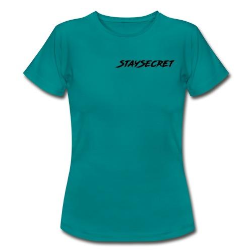 BELIEBT! StaySecret IN BLACK! - Frauen T-Shirt
