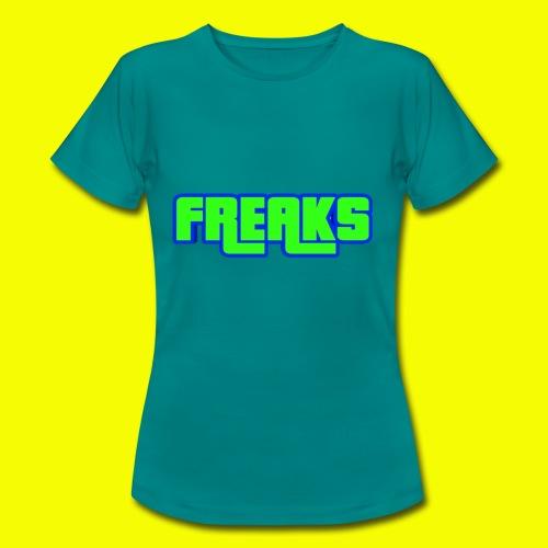 YOU FREAKS - Frauen T-Shirt
