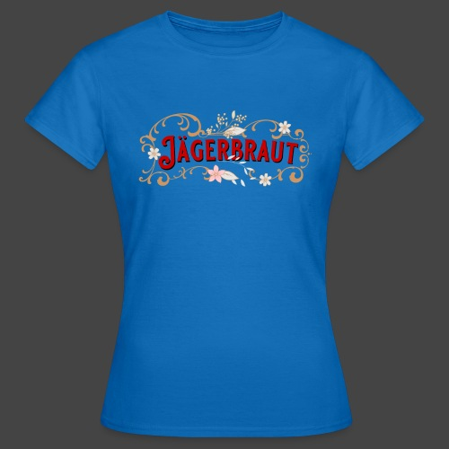 Jägerbraut - original Jägershirt - Frauen T-Shirt