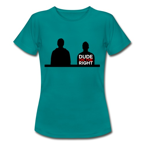 RIGHT. - Women's T-Shirt