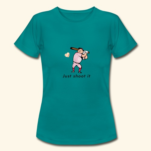 Just shoot it - T-shirt Femme