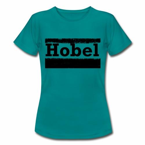 Hobel - Frauen T-Shirt