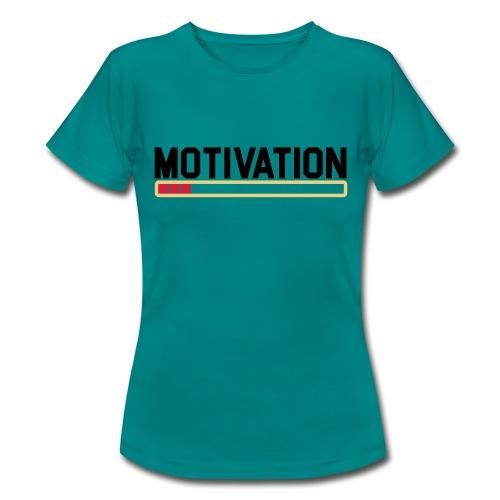 Keine Motivation - Frauen T-Shirt