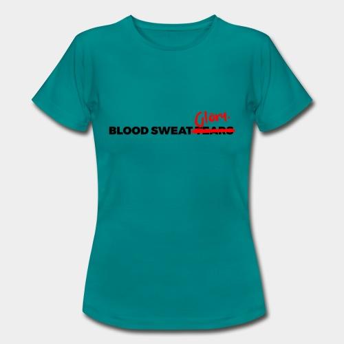 BLOOD SWEAT GLORY black - Women's T-Shirt